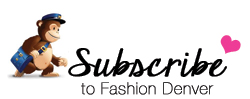 Subscribe to Fashion Denver