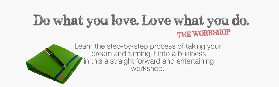 Do What You Love workshop